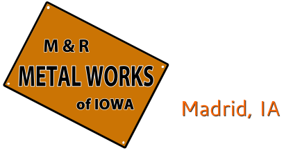 M and R Metal Works of Iowa
